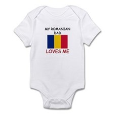 My ROMANIAN DAD Loves Me Infant Bodysuit