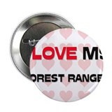 "I Love My Forest Ranger 2.25"" Button (10 pack)"
