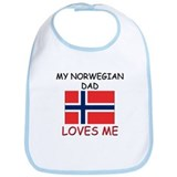 My NORWEGIAN DAD Loves Me Bib