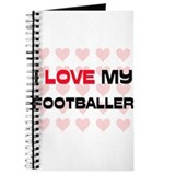 I Love My Footballer Journal
