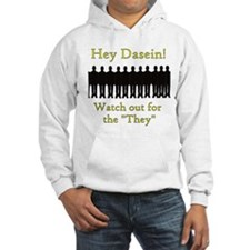 Dasein and The They Hoodie