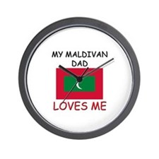 My MALDIVAN DAD Loves Me Wall Clock