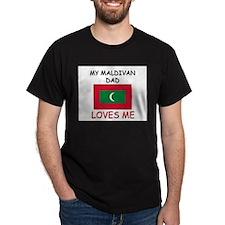 My MALDIVAN DAD Loves Me T-Shirt