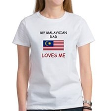 My MALAYSIAN DAD Loves Me Tee