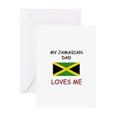 My JAMAICAN DAD Loves Me Greeting Card