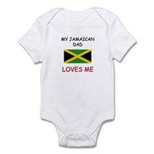 My JAMAICAN DAD Loves Me Infant Bodysuit