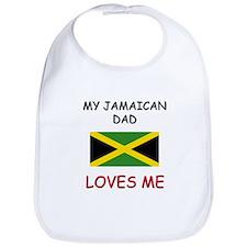 My JAMAICAN DAD Loves Me Bib