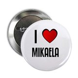 "I LOVE MIKAELA 2.25"" Button (100 pack)"