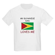 My GUYANESE DAD Loves Me T-Shirt