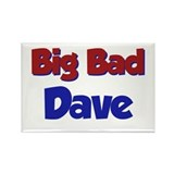 Big Bad Dave Rectangle Magnet