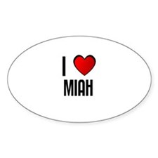 I LOVE MIAH Oval Decal