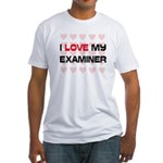 I Love My Examiner Fitted T-Shirt