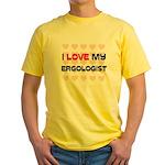 I Love My Ergologist Yellow T-Shirt