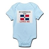 My DOMINICAN DAD Loves Me  Baby Onesie