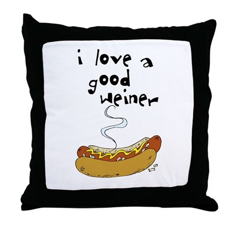 I Love a Good Weiner Throw Pillow