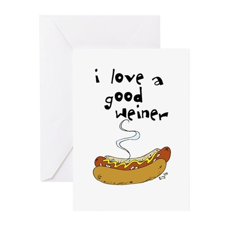 I Love a Good Weiner Greeting Cards (Pk of 10)