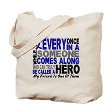 HERO Comes Along 1 Friend CC Tote Bag