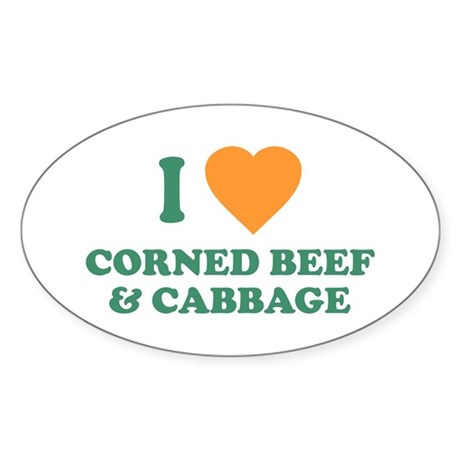 I Love Corned Beef & Cabbage Oval Sticker