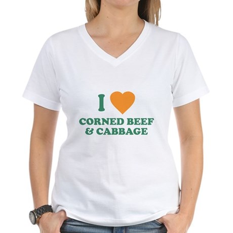 I Love Corned Beef & Cabbage Womens V-Neck T-Shir