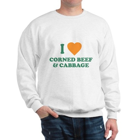 I Love Corned Beef & Cabbage Sweatshirt