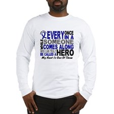 HERO Comes Along 1 Aunt CC Long Sleeve T-Shirt
