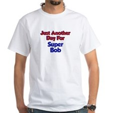 Bob - Another Day Shirt