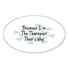 Because Therapist Oval Decal