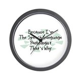 Because Speech Language Pathologist Wall Clock
