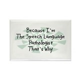 Because Speech Language Pathologist Rectangle Magn