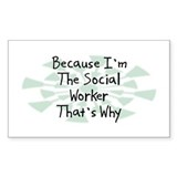 Because Social Worker Rectangle Sticker 50 pk)