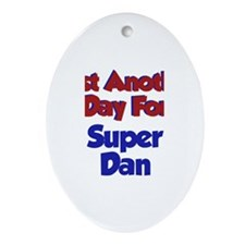 Dan - Another Day Oval Ornament
