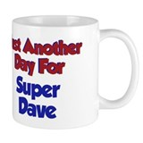 Dave - Another Day Coffee Mug