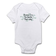 Because Roofer Infant Bodysuit