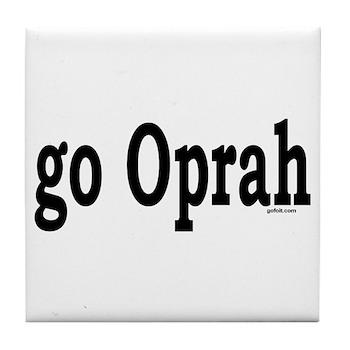 go Oprah Tile Coaster