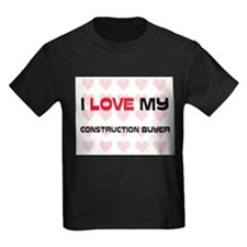 I Love My Construction Buyer T