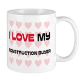 I Love My Construction Buyer Mug