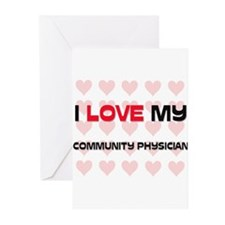 I Love My Community Physician Greeting Cards (Pk o