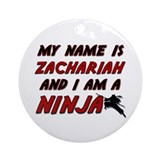 my name is zachariah and i am a ninja Ornament (Ro