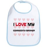 I Love My Commodity Broker Bib