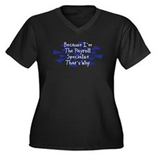 Because Payroll Specialist Women's Plus Size V-Nec