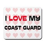 I Love My Coast Guard Mousepad