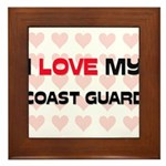 I Love My Coast Guard Framed Tile