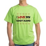 I Love My Coast Guard Green T-Shirt