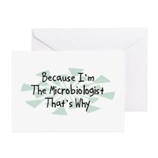 Because Microbiologist Greeting Cards (Pk of 10)