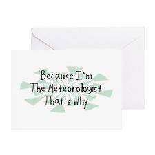 Because Meteorologist Greeting Card