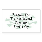 Because Mechanical Engineer Rectangle Decal