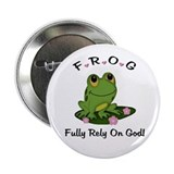 "FROG Fully Rely On God 2.25"" Button"