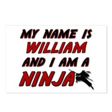 my name is william and i am a ninja Postcards (Pac