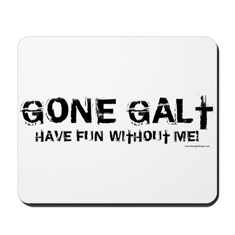 Gone Galt Mousepad