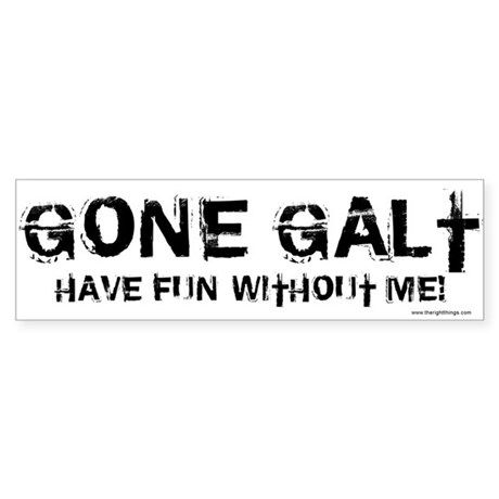 Gone Galt Bumper Sticker (10 pk)